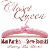 Closet Queen (feat. Miss Manoush) de Man Parrish