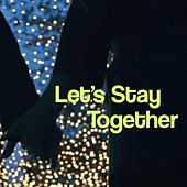 Let's Stay Together de Night of Sax