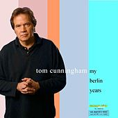 My Berlin Years, Vol. II by Tom Cunningham