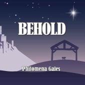 Behold de Philomena Gales
