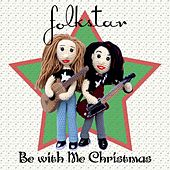 Be with Me Christmas by Folkstar