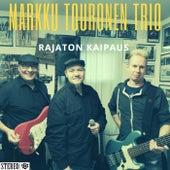 Rajaton Kaipaus de Markku Touronen Trio