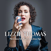 New Sounds from the Jazz Age de Lizzie Thomas