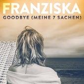 Goodbye (Meine 7 Sachen) de Franziska