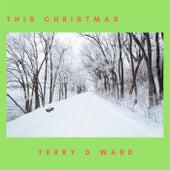 This Christmas de Terry D. Ward