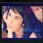 Feel the Love by Max