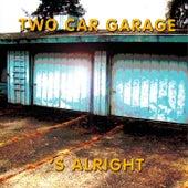 S'alright de Two-Car Garage