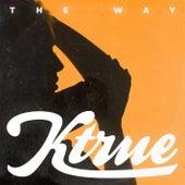 The Way de Ktrue