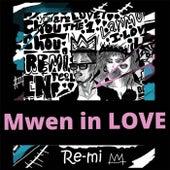 Mwen In Love de Remi