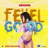 Feel Good by Konshens