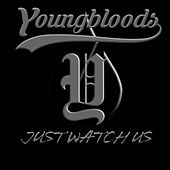 Just Watch Us de The Youngbloods