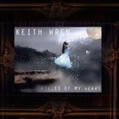 Pieces of My Heart de Keith Wren