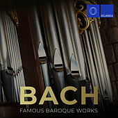 Bach: Famous Baroque Works de Various Artists
