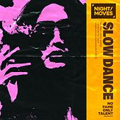 Slow Dance by Night Moves