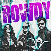 Rowdy von Vices of Vanity