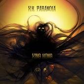 X.K. PARANOIA (Overseas Album) di Xing Kong