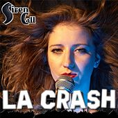 LA Crash by Siren Call