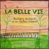 La belle vie de Zachary Richard