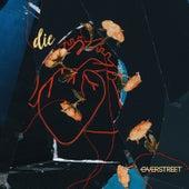 Die by Over Street