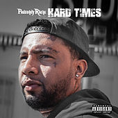 Hard Times von Philthy Rich