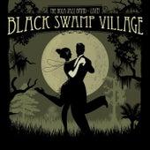 Black Swamp Village (Live) de The Nola Jazz Band
