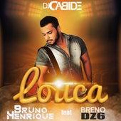 Louca de Dj Cabide & Bruno Henrique