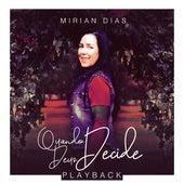 Quando Deus Decide (Playback) von Mirian Dias