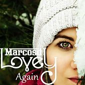 Lovely Again by Marcosd
