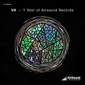 1 Year Of Airsound Records by Justrice