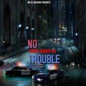 No Trouble von Cobra Immortal