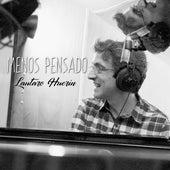 Menos Pensado by Lautaro Huerin