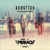 De Cara & Coração (Acústico) de Forró Meirão