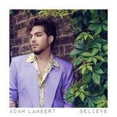 Believe von Adam Lambert