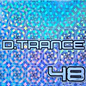 Gary D. Presents D.Trance 48 von Various Artists