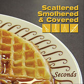 Seconds de Scattered Smothered and Covered