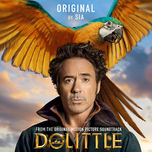 Original (from Dolittle) by Sia