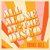 All Alone At The Disco de Drake Bell