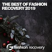 The Best of Fashion Recovery 2019 de Various Artists