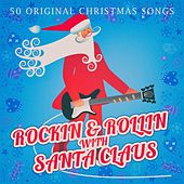 Rockin & Rollin with Santa Claus de Various Artists
