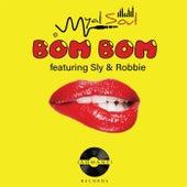 Bom Bom (feat. Sly & Robbie) de Myal Soul