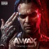 Demonz N My Bleep von A-Wax