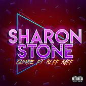 Sharon Stone (feat. Riff Raff) by Slo Moe