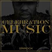 Celebration Music by Liv Fli Sir Rock