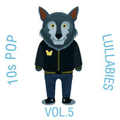 10s Pop Lullabies, Vol. 5 de The Cat and Owl