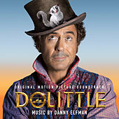 Dolittle (Original Motion Picture Soundtrack) by Danny Elfman