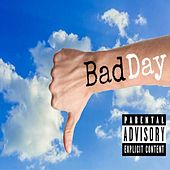 Bad Day by Lil Wark