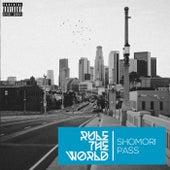 Rule the World (France Version) de Shomori Pass