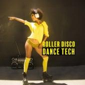 Roller Disco Dance Tech de Various Artists