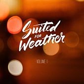 Vol. I von Suited for Weather