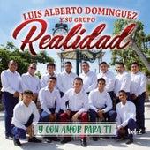 Y Con Amor Para Ti, Vol. 2 de Luis Alberto Dominguez Y Su Grupo Realidad